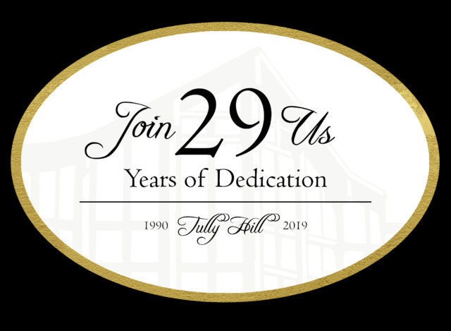Tully Hill Foundation 29th Anniversary Celebratory Dinner
